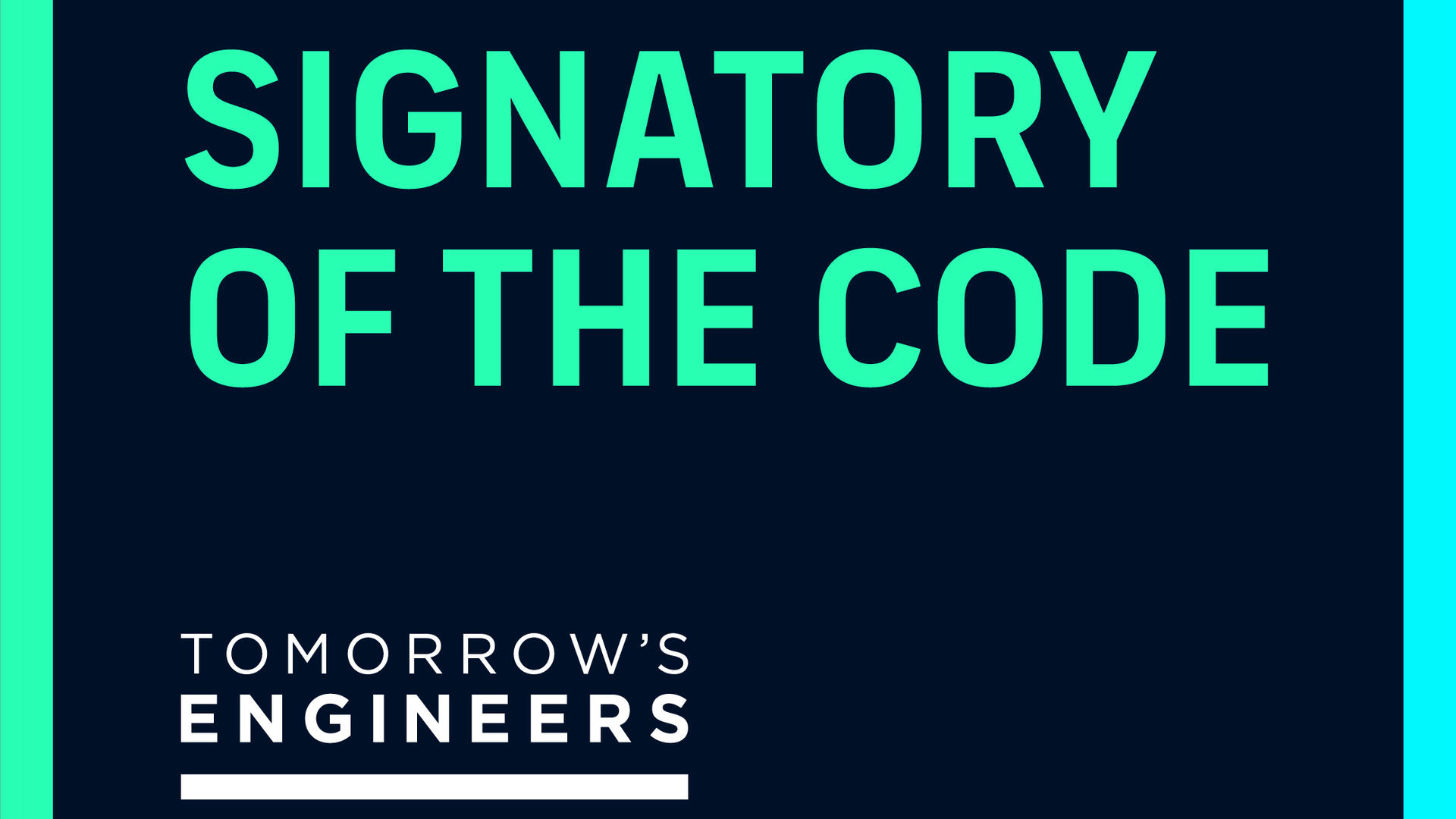 A graphic stating that we are a signatory of the Tomorrow's Engineer Code